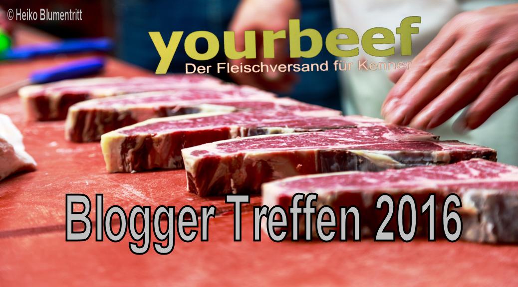 Yourbeef Bloggertreffen 2016